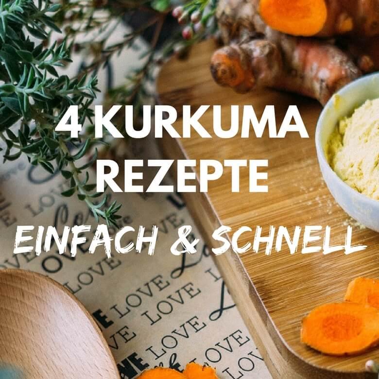 Kurkuma Rezepte schnell und einfach